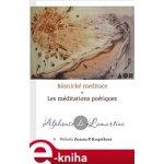 Básnické meditace / Les Méditations poétiques - Alphonse De Lamartine