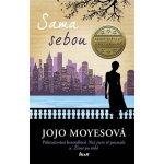 Sama sebou - Jojo Moyes