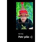 Petr píše :- - Petr Fiala