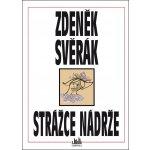 Strážce nádrže - Svěrák Zdeněk