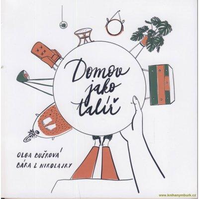 Domov jako talíř - Olga Bušková