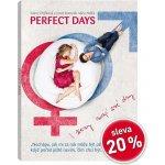 perfect days - i ženy mají své dny DVD