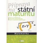 Příprava na státní maturitu Matematika