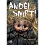 Anděl smrti – Sklář Richard