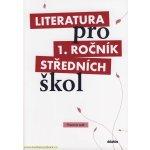 Literatura pro 1. ročník středních škol - pracovní sešit - kolektiv