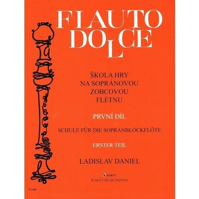 Daniel Ladislav Škola hry na sopránovou zobcovou flétnu, 1. díl (Flauto dolce) Noty na zobcovou flétnu