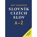 Nový akademický slovník cizích slov A-Ž, studentské vydání