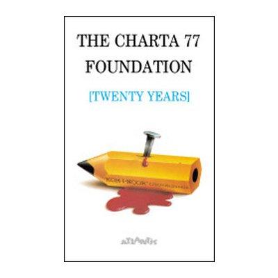 The Charta 77 Foundation (twenty years)