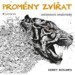 Proměny zvířat - Kerby Rosanes