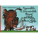 Nové příběhy Seka a Zuly - Pravěk ve slavném komiksu pro děti