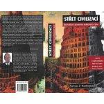 Střet civilizací -- Boj kultur a proměna světového řádu - Samuel P. Huntington