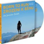 Born to Run Zrozeni k běhu - Christopher McDougall - CD