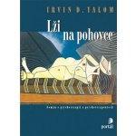 Lži na pohovce. Román o psychoterapii a psychoterapeutech - Irvin D. Yalom