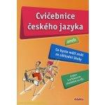 Cvičebnice českého jazyka aneb Co byste měli znát ze - Barone H., Bušková L. a kolektiv