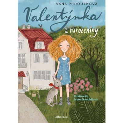 Valentýnka a narozeniny - Ivana Peroutková