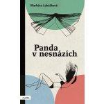 Panda v nesnázích - Markéta Lukášková, Lada Brůnová ilustrácie