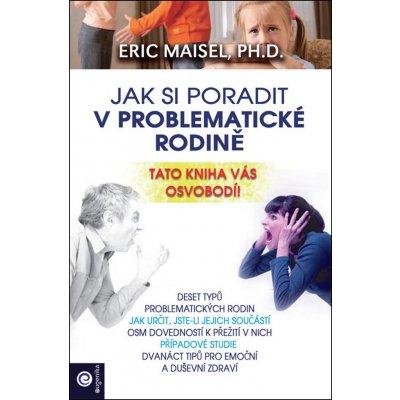 Jak si poradit v problematické rodině - Erik Maisel
