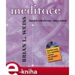 Meditace - Brian Weiss