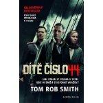 Dítě číslo 44 - 3. vydání - Smith Tom Rob