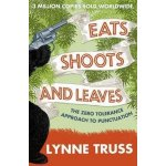Eats, Shoots and Leaves L. Truss