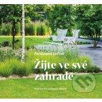 Žijte ve své zahradě - Žijte ve své zahradě