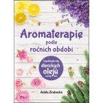 Aromaterapie podle ročních období - Zrubecká Adéla