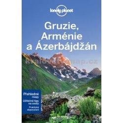 Gruzie Arménie a Ázerbájdžán Lonely Planet