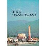 Myška Milan - Region a industrionalizace