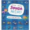 Kniha Žvanda a Melivo - Cvičení na rozvoj slovní zásoby - Ester Stará, Milan Starý