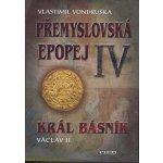 Přemyslovská epopej IV. - Vlastimil Vondruška