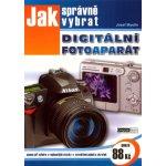 Jak správně vybrat digitální fotoaparát - Myslín Josef