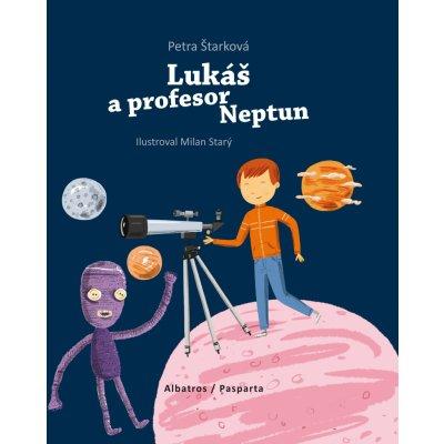 Petra Štarková Lukáš a profesor Neptun