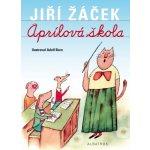 Aprílová škola - Jiří Žáček