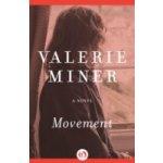 Movement - Miner Valerie