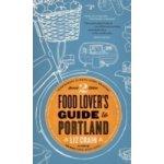 Food Lover's Guide to Portland - Crain Liz