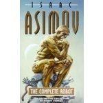 COMPLETE ROBOT ASIMOV, I.