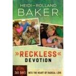 Reckless Devotion - Baker Heidi, Baker Rolland