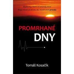 Promrhané dny - Mgr. Tomáš Kosačík