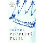 Prokletý princ - Watt, Erin