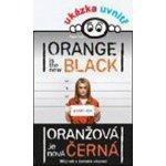 Oranžová je nová černá. Můj rok v ženské věznici - Piper Kerman - Grada