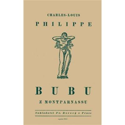 Bubu z Montparnassu reprint z r1919 Fr. Borový
