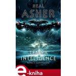 Temná inteligence. Román z cyklu Proměna - Neal Asher