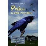 Ptáci a jiné povídky - Maurier Daphne du