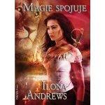 Kate Daniels 9 - Magie spojuje - Ilona Andrews