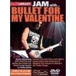 Lick Library: Jam With Bullet For My Valentine (DVD %26amp; CD) (video škola hry na kytaru)