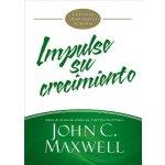 Impulse Su Crecimiento: Un Plan de Mejoramiento de 90 Dias Maxwell John C.Paperback
