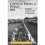 Critical Issues in Public Art - Senie Harriet