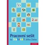 Pracovní sešit ke Slabikáři 2. díl - Hana Staudková