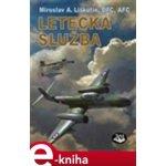 Letecká služba - Miroslav A. Liškutín