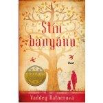 Stín banyánu - Vaddey Ratner
